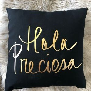 """ Hola Preciosa "" Black & Gold throw pillow"